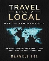Travel Like a Local - Map of Indianapolis