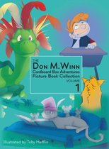 The Don M. Winn Cardboard Box Adventures Picture Book Collection Volume One