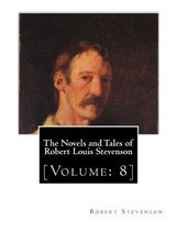 The Novels and Tales of Robert Louis Stevenson: [Volume