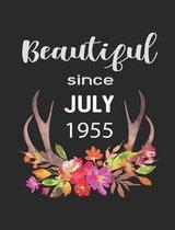 Beautiful Since July 1955