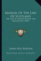 Manual of the Law of Scotland