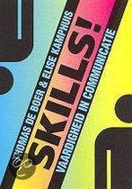 Skills!