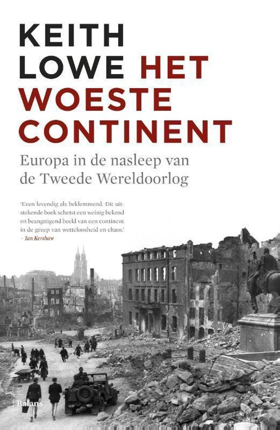 Het woeste continent - Keith Lowe |