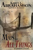 Maps of All Things
