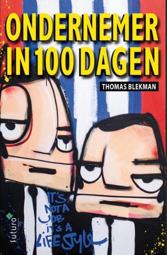 Ondernemer in 100 dagen - Thomas Blekman |