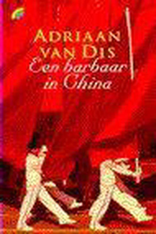 Barbaar in China (pk) - Adriaan van Dis |