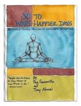 30 Ways to Happier Days