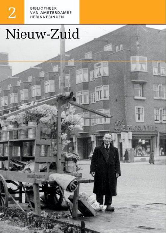 Bibliotheek van Amsterdamse herinneringen 2 - Nieuw-Zuid - P. Arnoldussen |