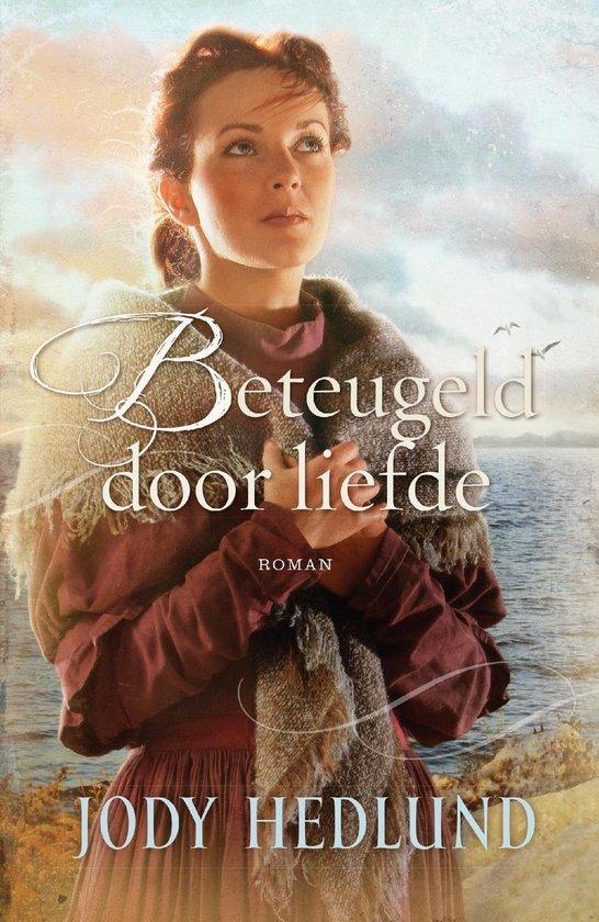 BETEUGELD DOOR LIEFDE - Jody Hedlund  