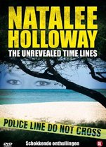Natalee Holloway - Unrevealed Time Lines