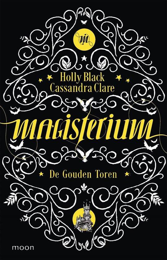 Magisterium 5 - De Gouden Toren - Holly Black  
