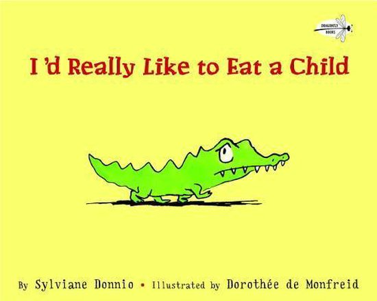 Boek cover Id Really Like to Eat a Child van Sylviane Donnio (Paperback)
