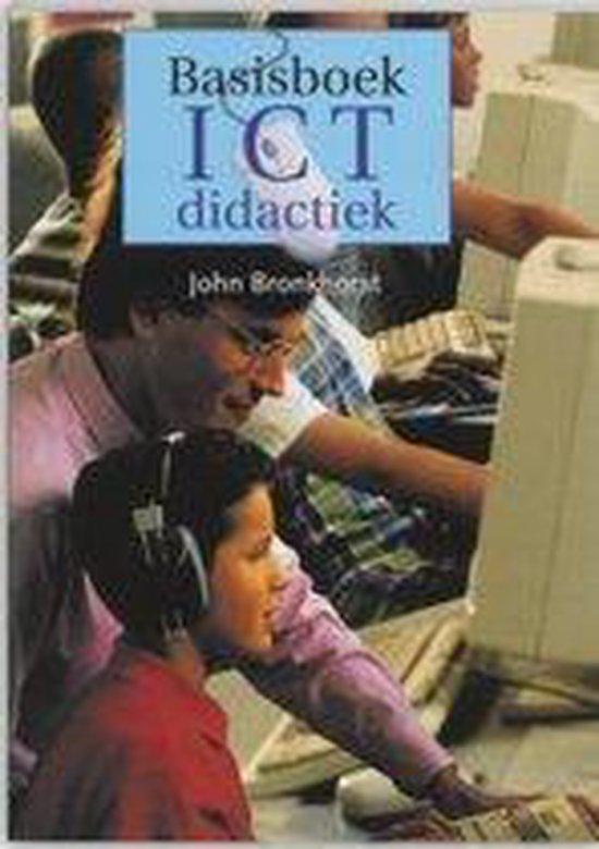 Basisboek Ict Didactiek - John Bronkhorst |