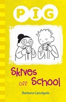 Pig Skives off School
