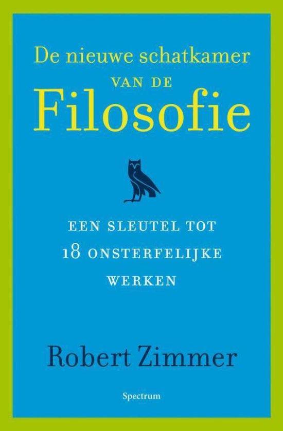 Nieuwe Schatkamer Van De Filosofie - Robert Zimmer |