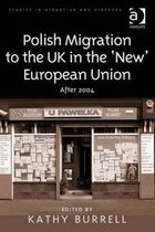 Boek cover Polish Migration to the UK in the New European Union van Dr Anne J Kershen