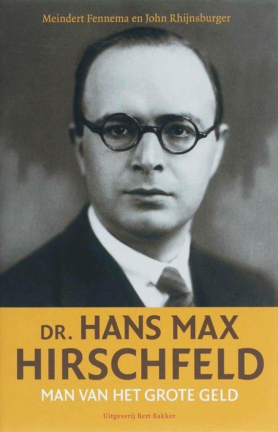 Dr. Hans Max Hirschfeld - Meindert Fennema |