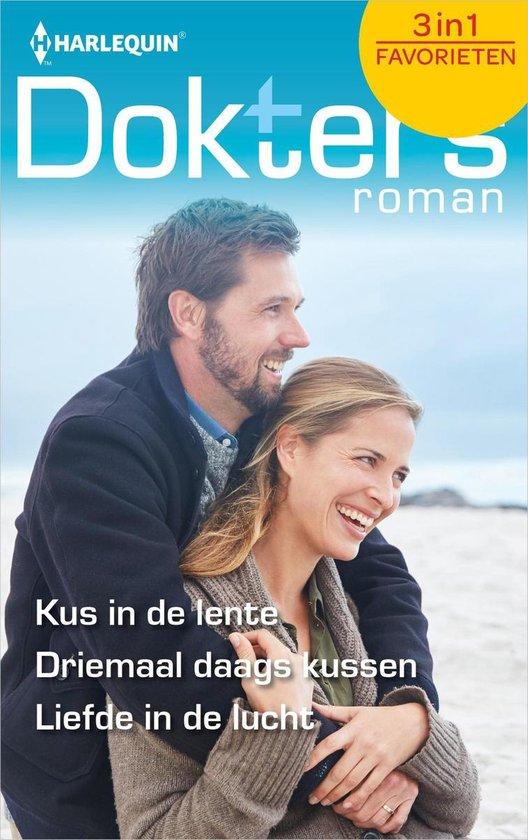 Doktersroman Favorieten 601 - Kus in de lente ; Driemaal daags kussen ; Liefde in de lucht - Abigail Gordon |
