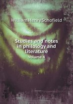 Studies and Notes in Philology and Literature Volume 4