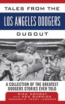 Tales from the Los Angeles Dodgers Dugout