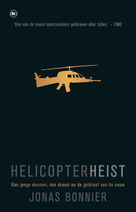 Helicopter Heist - Jonas Bonnier |