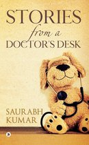 STORIES FROM A DOCTOR'S DESK