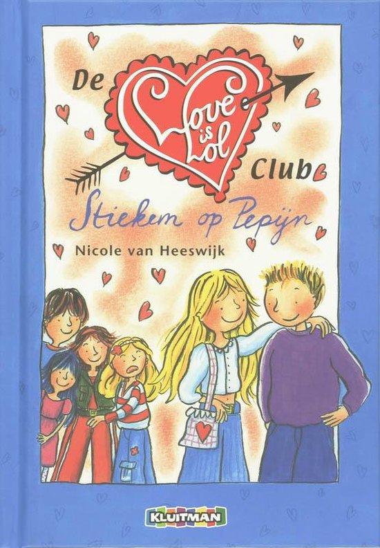 Cover van het boek 'De love is lol club stiekem op Pepijn' van Nicole van Heeswijk