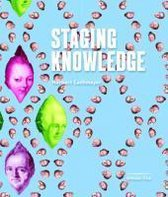 Staging Knowledge