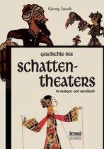 Geschichte des Schattentheaters im Morgen- und Abendland