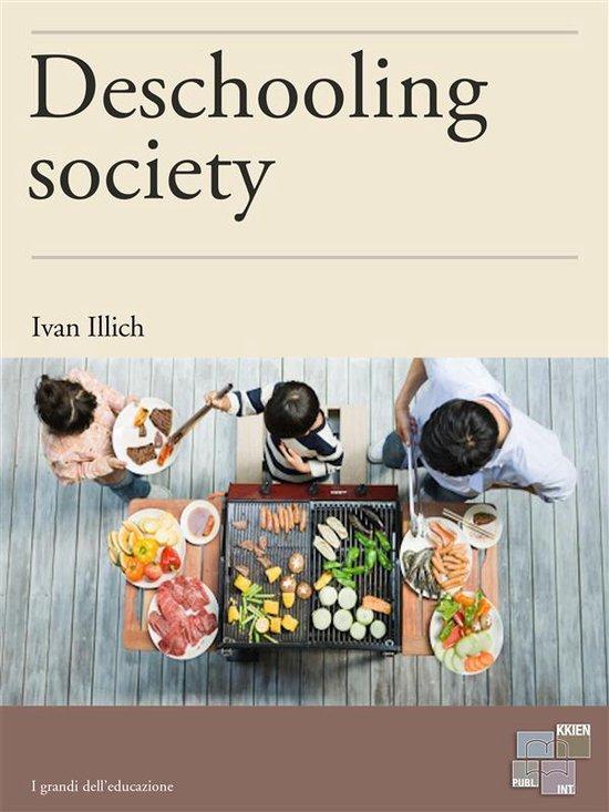 Boek cover Deschooling Society van Ivan Illich (Onbekend)