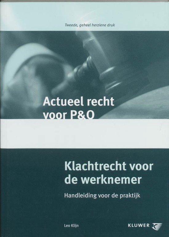 Klachtrecht voor de werknemer - L. Klijn  