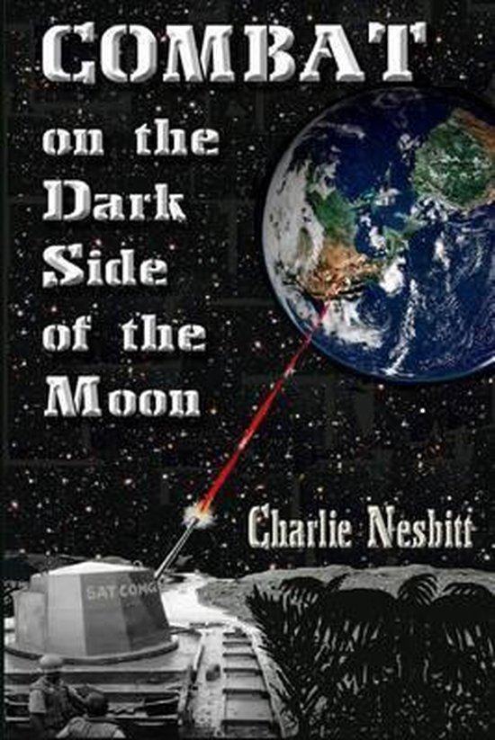 Combat on the Dark Side of the Moon