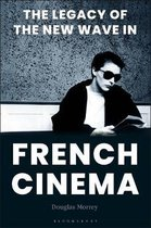 The Legacy of the New Wave in French Cinema