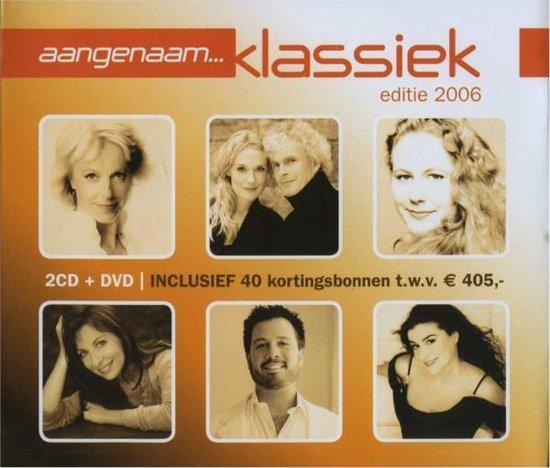 CD cover van Aangenaam Klassiek 2006 van Aangenaam Klassiek
