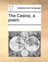 The Casina, a Poem.