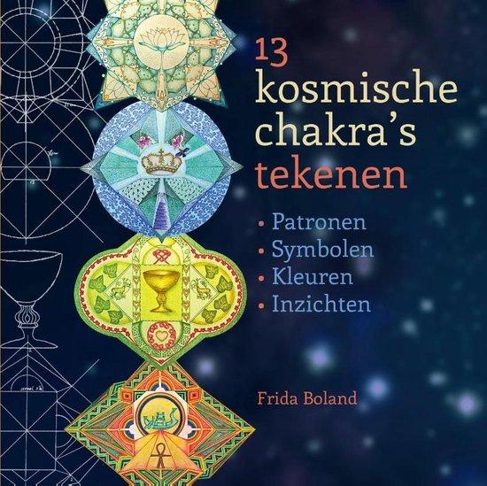 Kosmische chakras 13 tekenen - Frida Boland pdf epub