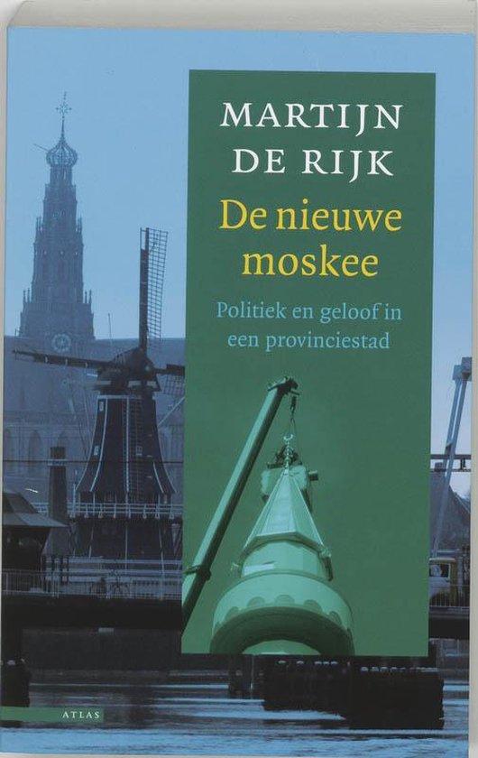 De nieuwe moskee - Martijn de Rijk   Fthsonline.com