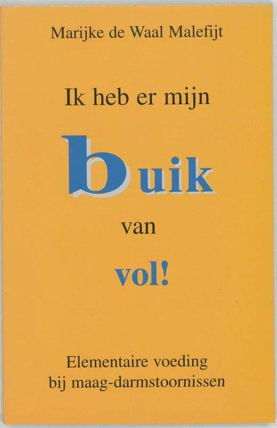 Boek cover Ik Heb Er Mijn Buik Van Vol! van Marijke de Waal Malefijt (Paperback)