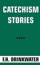 Catechism Stories