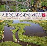 A Broads Eye View