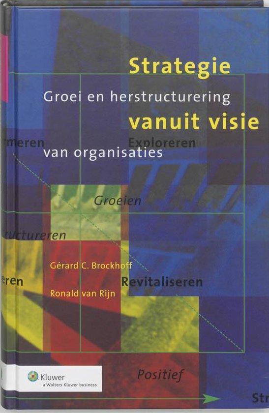 Strategie Vanuit Visie - G.C. Brockhoff |