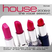 House:Vocal Sess  2008/2