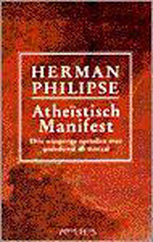 Atheïstisch manifest - Herman Philipse |