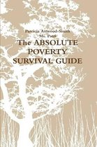 The Absolute Poverty Survival Guide
