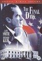Final Days, The (2DVD)