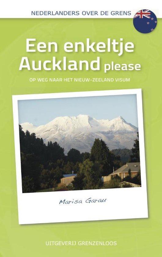 Nederlanders over de grens - Een enkeltje Auckland please - Marisa Garau pdf epub