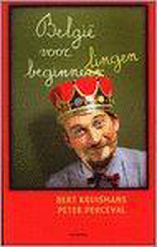 Belgie Voor Beginnelingen - Bert Kruismans |