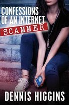 Confessions of an Internet Scammer