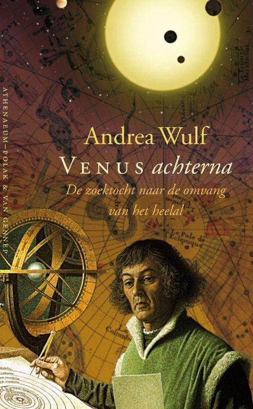 Venus achterna - Andrea Wulf  