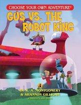 Gus vs. the Robot King